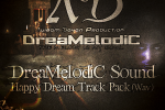 DreaMelodiC Sound - Happy Dream Track Pack